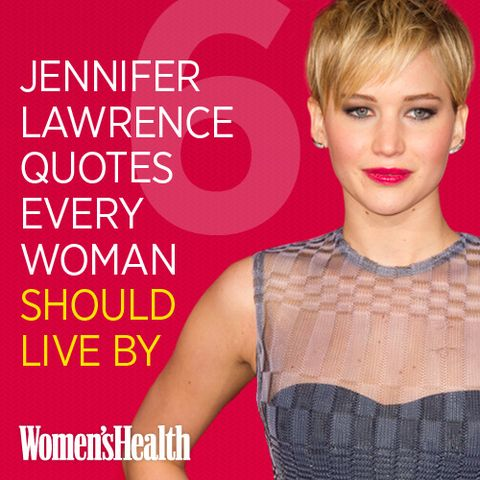 6 Jennifer Lawrence Quotes Every Woman Should Live By
