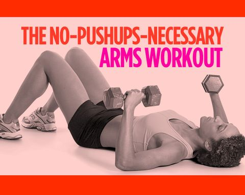 The No-Pushups-Necessary Arms Workout