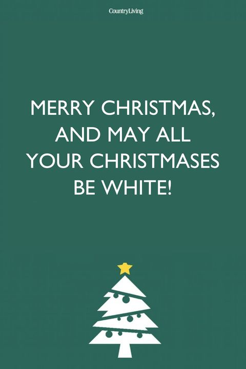 Merry Christmas Wishes May All Your Christmases Be White