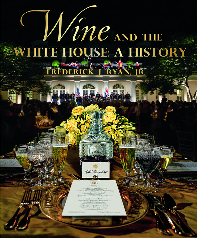 wine and the white house a history