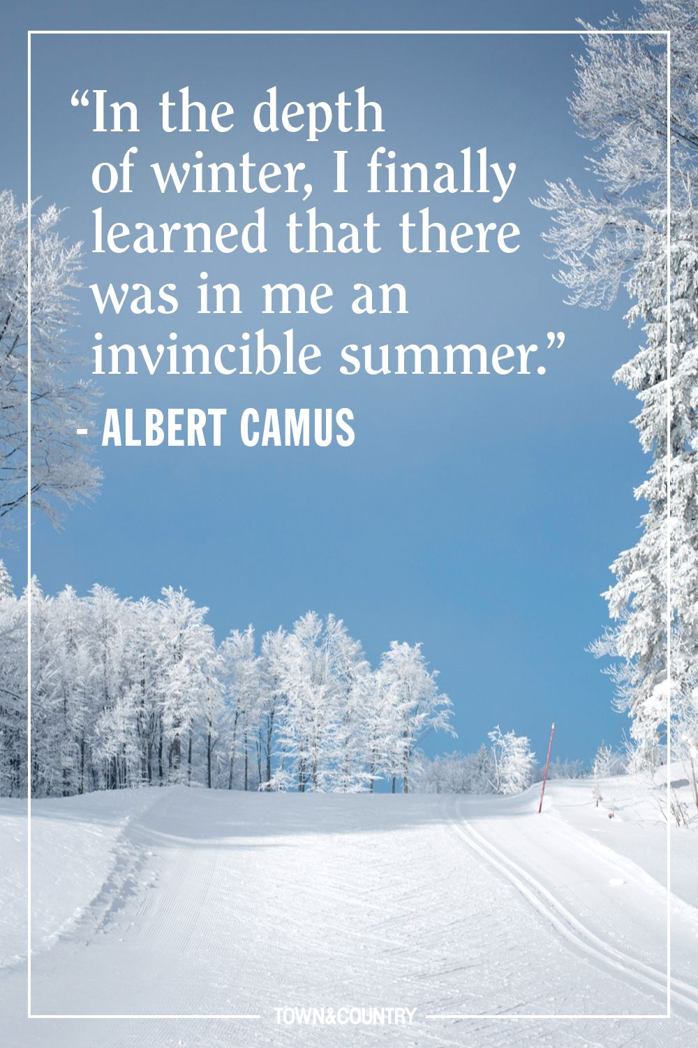 Image of: Twitter Town Country Magazine 22 Best Winter Quotes Cute Sayings About Snow The Winter Season