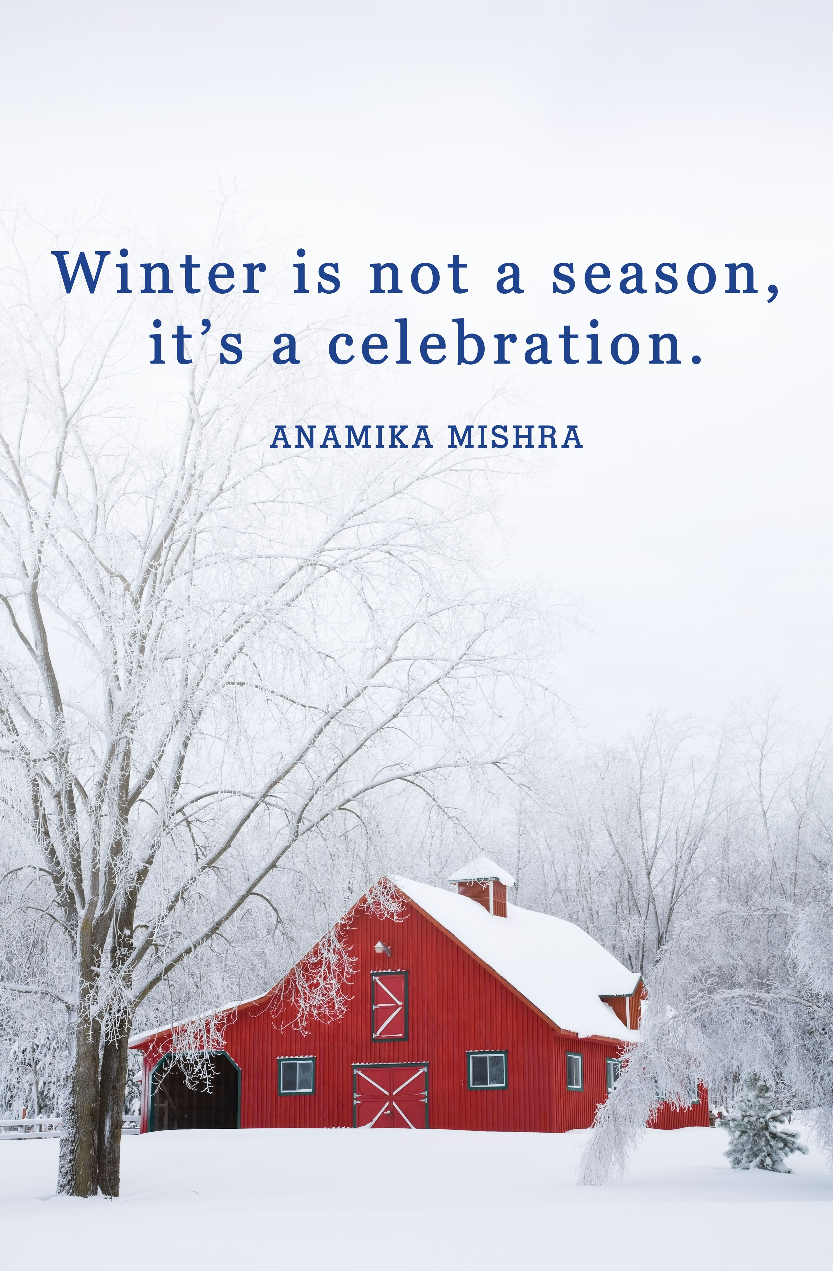 22 Best Winter Quotes Snow Quotes You Ll Love