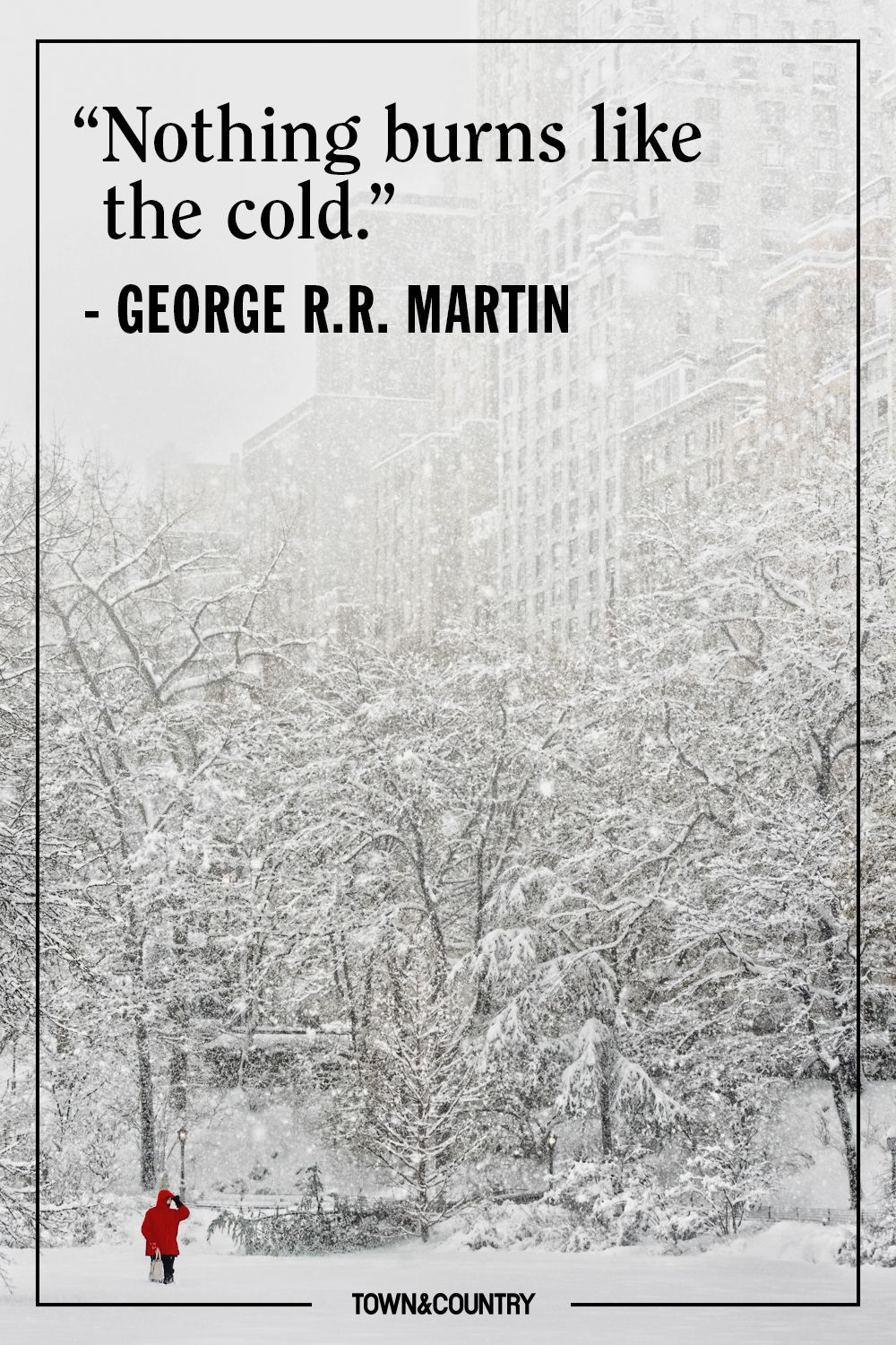 Winter Quotes 22 Best Winter Quotes   Cute Sayings About Snow & The Winter Season Winter Quotes