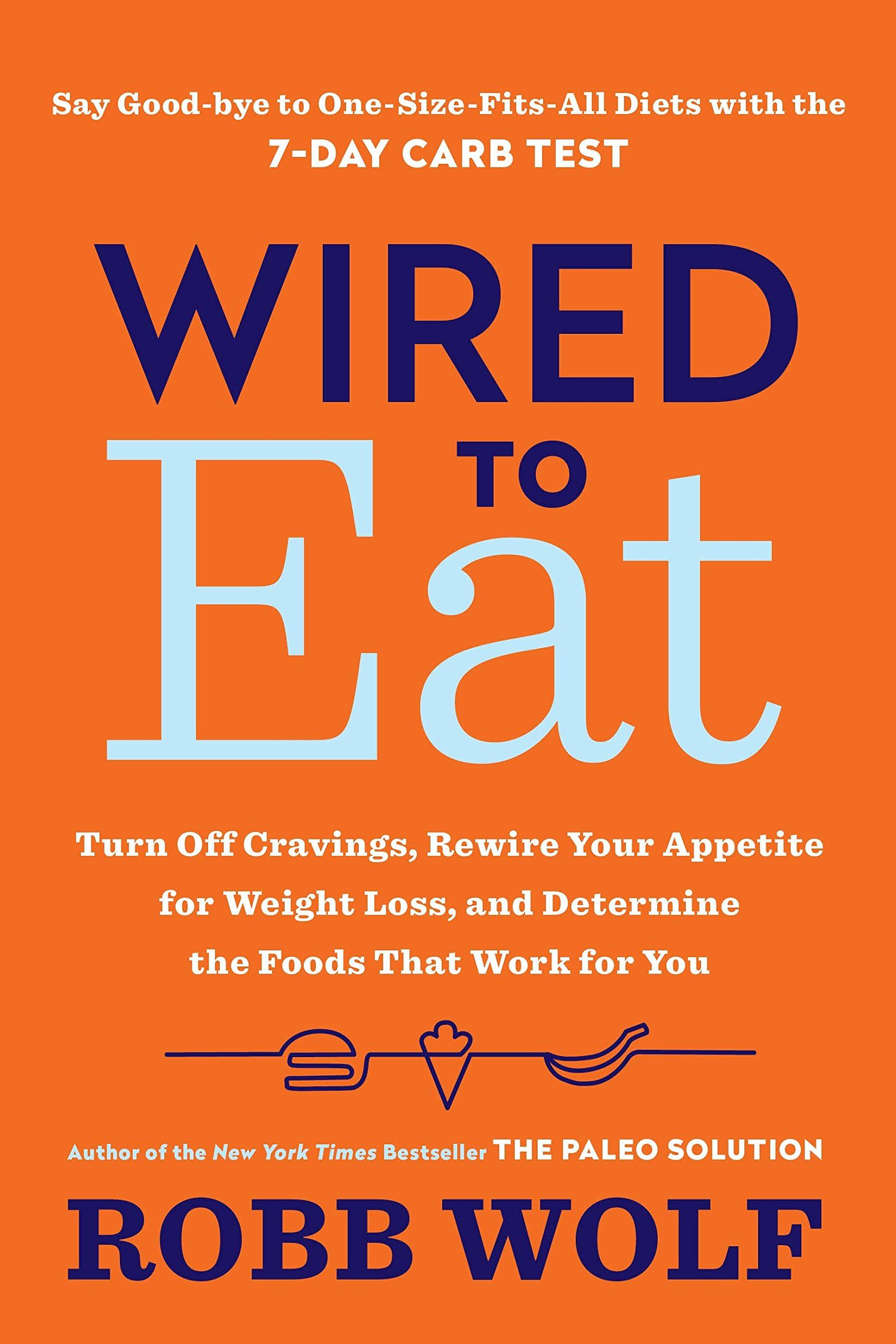 wired to eat robb wolf