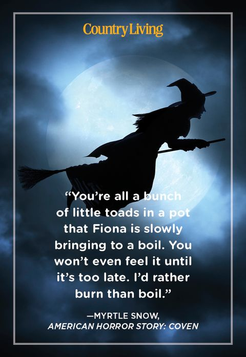 quote from american horror story coven by witch myrtle snow