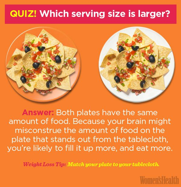 The same size serving can appear smaller or larger based on the size and color of the plate affecting how much food we serve ourselves.  sc 1 st  Womenu0027s Health & 5 Ways to Trick Yourself Into Eating Less