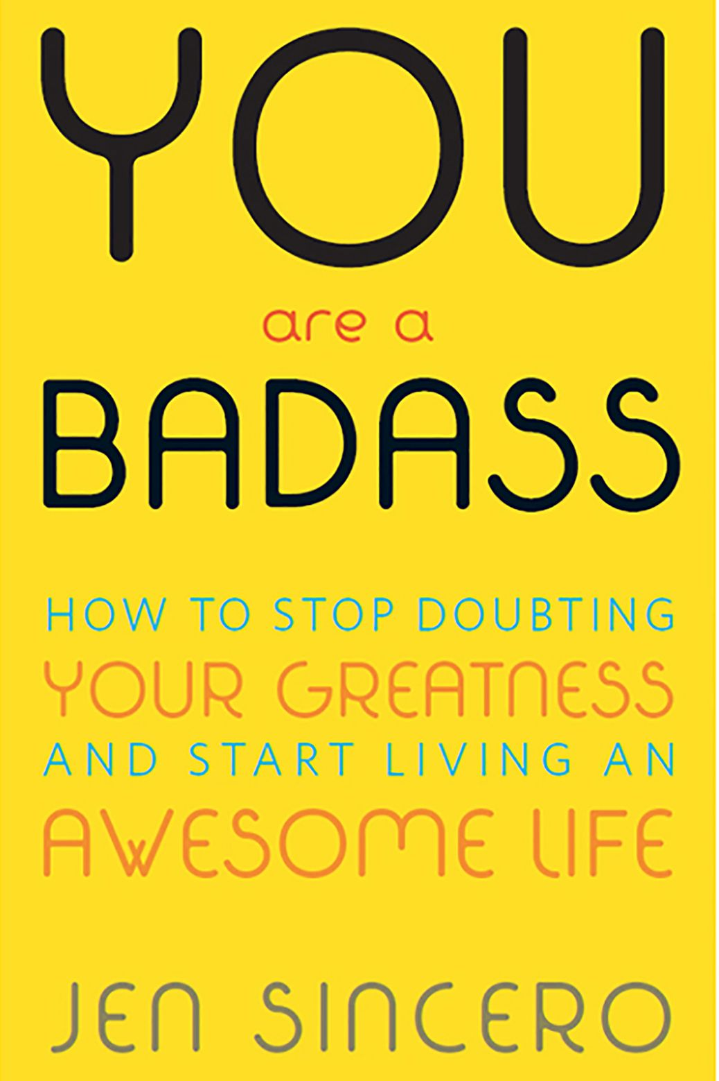'You Are a Badass' by Jen Sincero