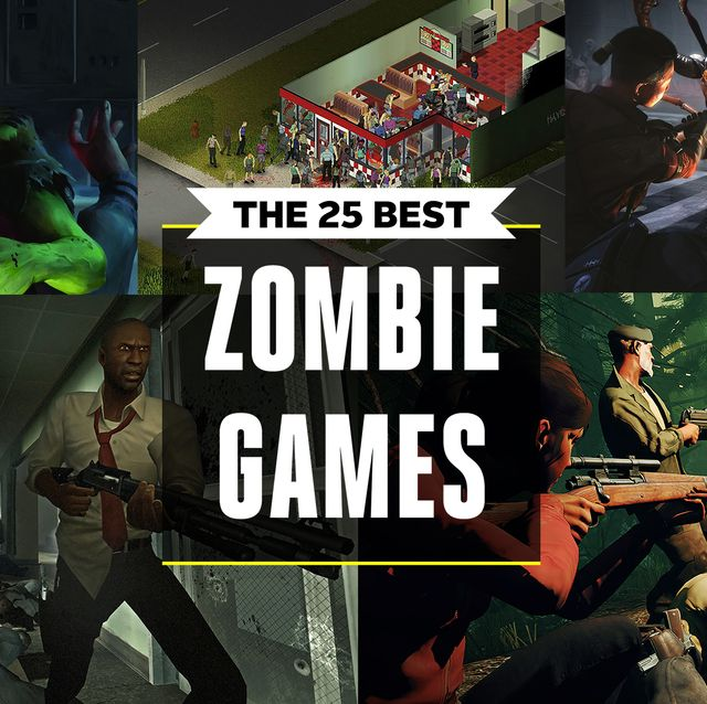 Best Zombie Games 2019 25 Video Games With Zombies