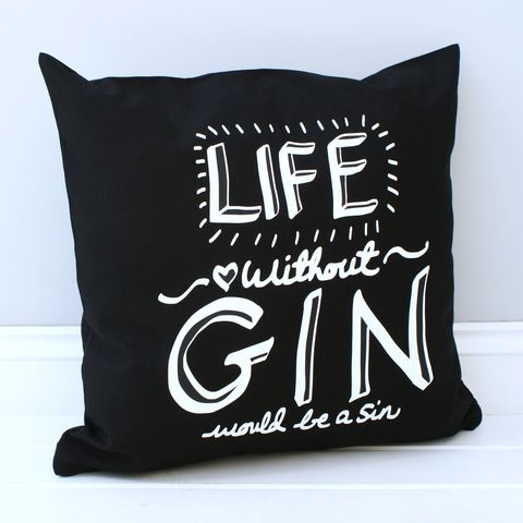 Life Without Gin Cushion