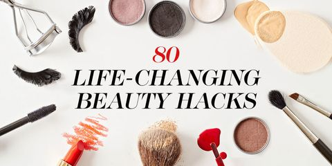 80 Genius Beauty Hacks That'll Change Your Life