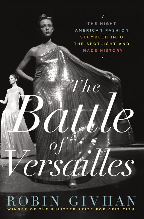 "<p>Robin Givhan is a goddess among fashion writers, and she's at her best examining the&nbsp;legendary&nbsp;showdown between American and French designers. It's like being a fly on the wall. &nbsp;</p><p>$28,&nbsp;<a href=""https://www.amazon.com/Battle-Versailles-American-Stumbled-Spotlight/dp/1250052904"">amazon.com</a>.</p>"