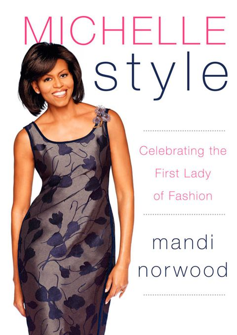 Not Since The Era Of Camelot Has There Been So Much Attention Paid To First Lady Fashion It S Safe Say That Michelle Is Without A Doubt
