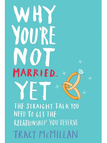 Why You're Not Married...Yet