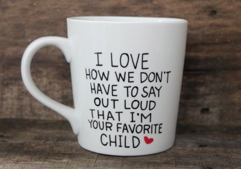 "Hey, he always said honesty is the best policy. You're just keeping it real. <a target=""_blank"" href=""https://www.etsy.com/listing/192468224/funny-coffee-mug-i-love-how-we-hand?ga_order=most_relevant&amp;ga_search_type=all&amp;ga_view_type=gallery&amp;ga_search_query=dad%20mug&amp;ref=sr_gallery_4"">Etsy</a>, $16.50"