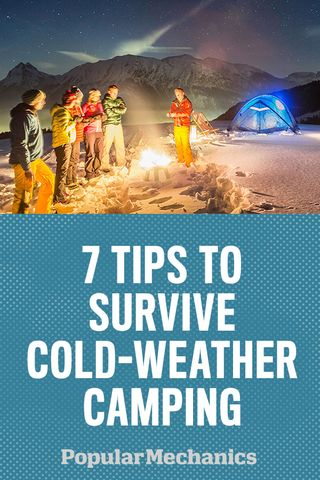 7 Tips To Survive Cold Weather Camping