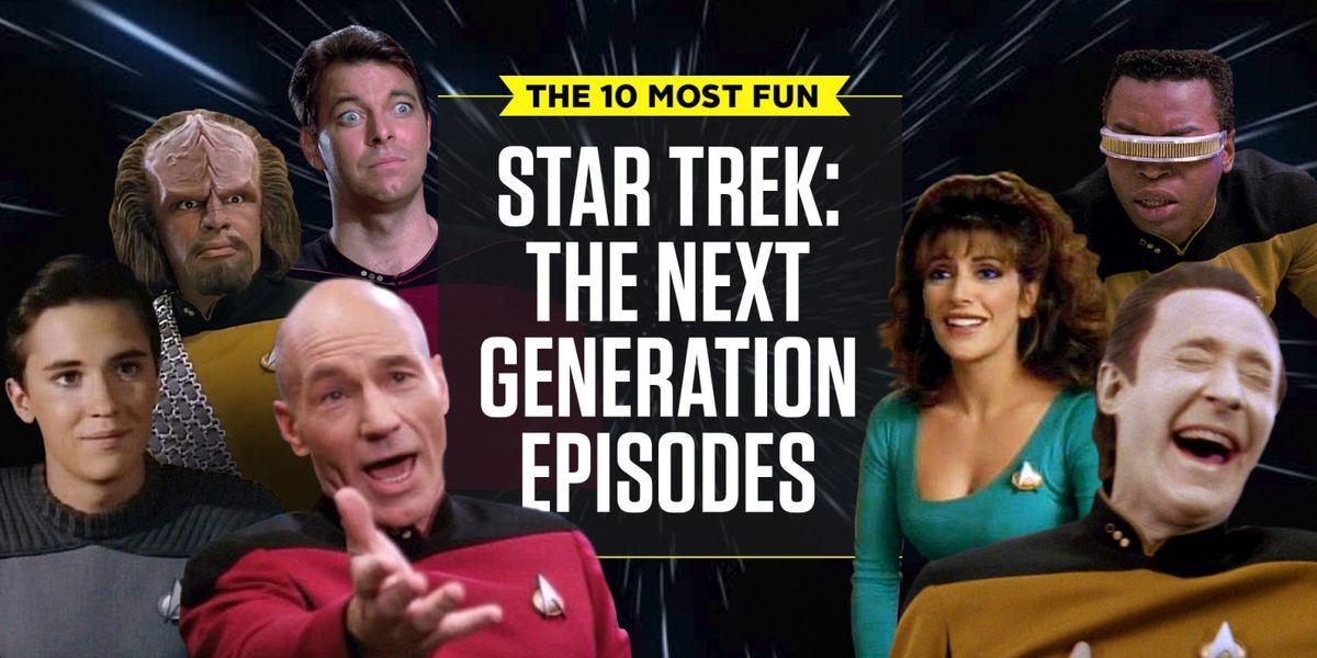 Star Trek The Next Generation Fun Episodes - Rewatchable Episodes of ...