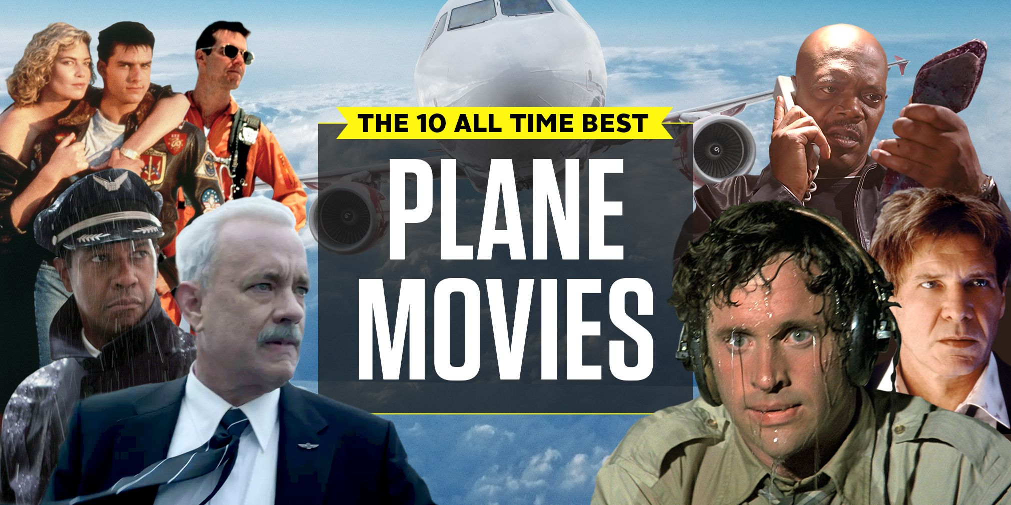 The 10 Best Plane Movies Of All Time