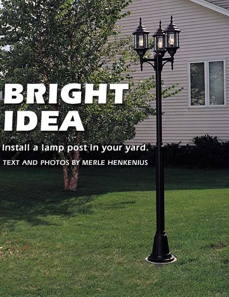 how to install a lamp post in your yard rh popularmechanics com wiring outdoor lamposts wiring outdoor lamp post light and switch