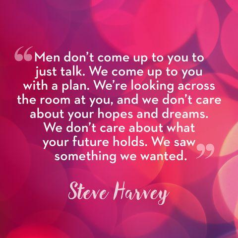 50 Best Relationship Quotes From Steve Harvey - Steve Harvey ...