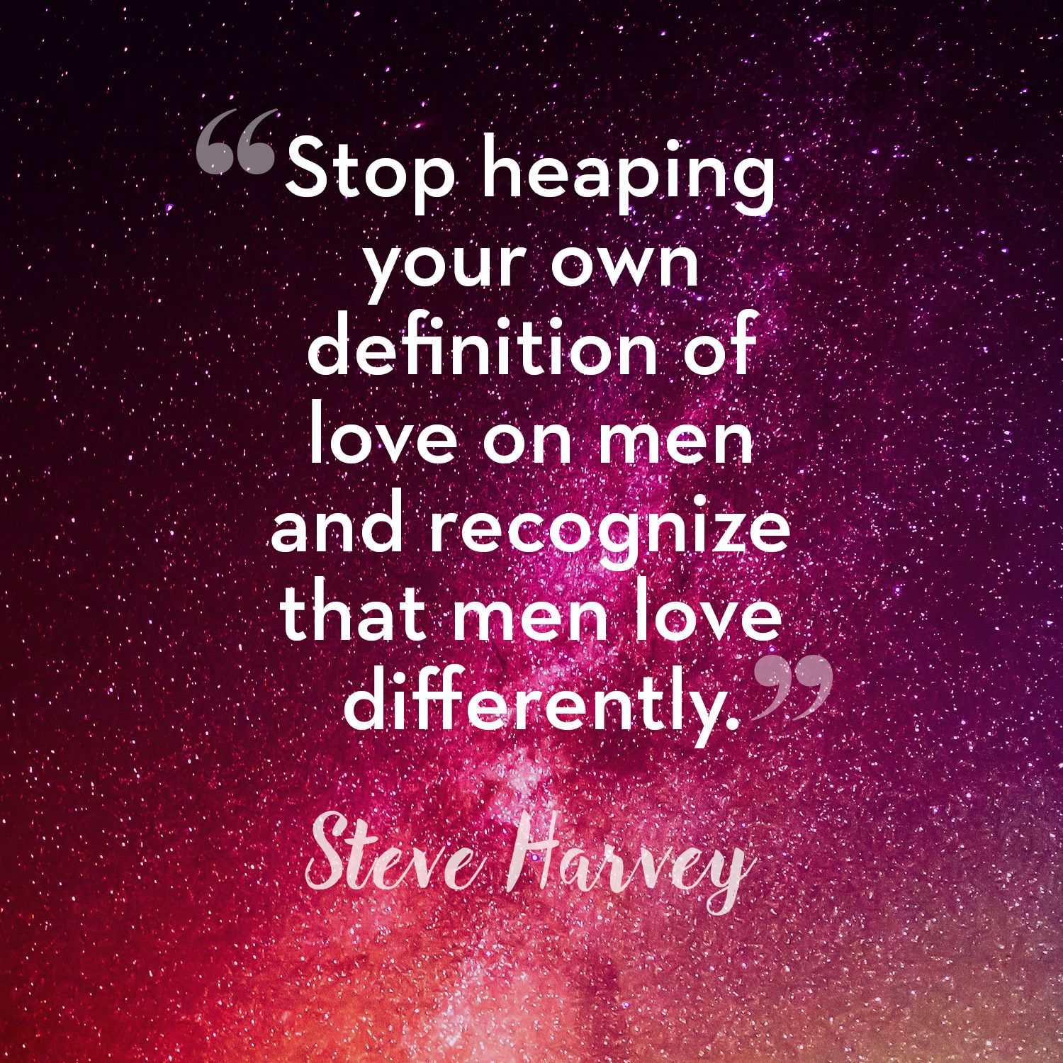 50 Best Relationship Quotes From Steve Harvey - Steve Harvey