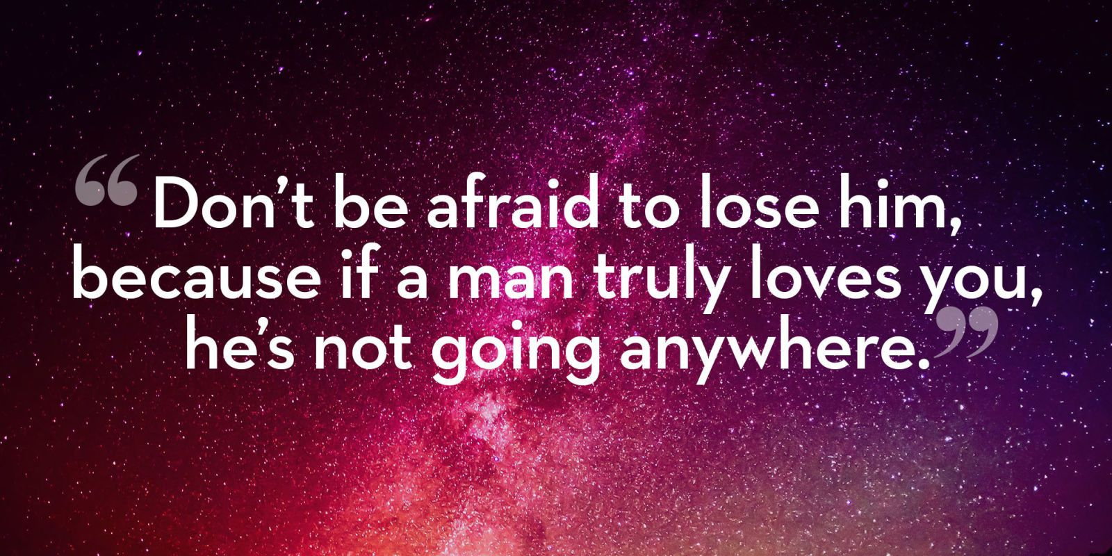 If a man really loves you will he come back