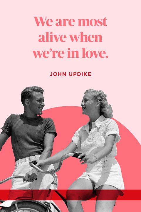 """<p>""""We are most alive when we're in love."""" </p>"""