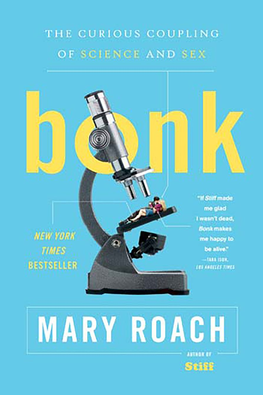 "<p>""Mary Roach answers every sex question you didn't know you had. This book makes sexual physiology funny, engaging, and incredibly informative. I still reference this book when I need to inject some titillating trivia into lifeless small talk.""<em data-redactor-tag=""em"" data-verified=""redactor""> —Tristan Weedmark, <a href=""http://we-vibe.com/"" data-tracking-id=""recirc-text-link"" target=""_blank"">We-Vibe</a>'</em><em data-redactor-tag=""em"" data-verified=""redactor"">s Global Passion Ambassador</em><span class=""redactor-invisible-space"" data-verified=""redactor"" data-redactor-tag=""span"" data-redactor-class=""redactor-invisible-space""></span></p><p><span class=""redactor-invisible-space"" data-verified=""redactor"" data-redactor-tag=""span"" data-redactor-class=""redactor-invisible-space""><a href=""https://www.amazon.com/Bonk-Curious-Coupling-Science-Paperback/dp/B00OVNC7AS/ref=sr_1_2?s=books&ie=UTF8&qid=1483978851&sr=1-2&keywords=Bonk%3A+The+Curious+Coupling+of+Science+and+Sex+by+Mary+Roach"" target=""_blank"" data-tracking-id=""recirc-text-link"">BUY NOW</a></span></p>"