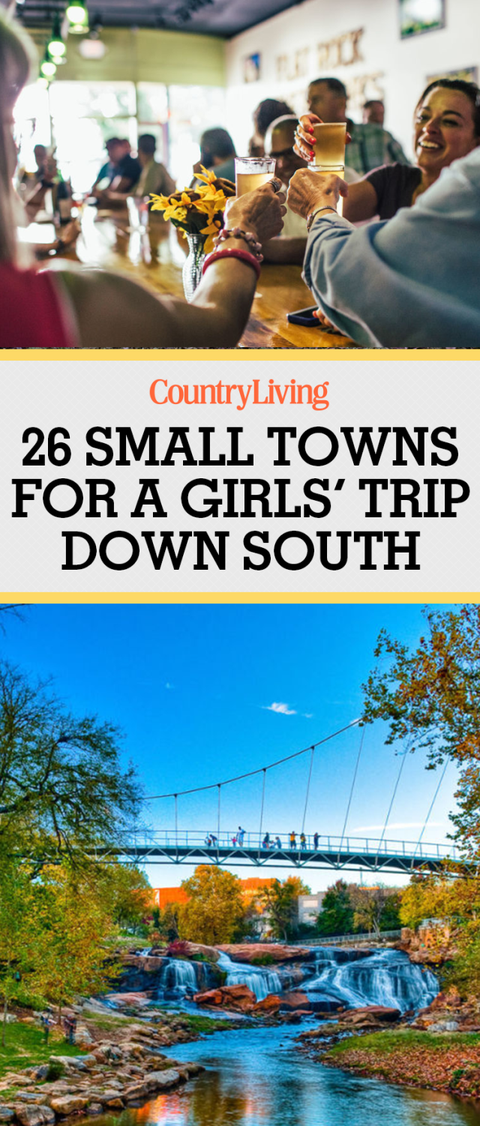 "<p>Save these towns for a girls' trip down south for later! Don't forget to <a href=""https://www.pinterest.com/countryliving/"" target=""_blank"" data-tracking-id=""recirc-text-link"">follow Country Living on Pinterest</a> for more southern travel tips.</p>"
