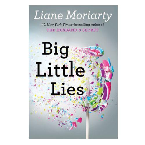Big Little Lies Liane Moriarty