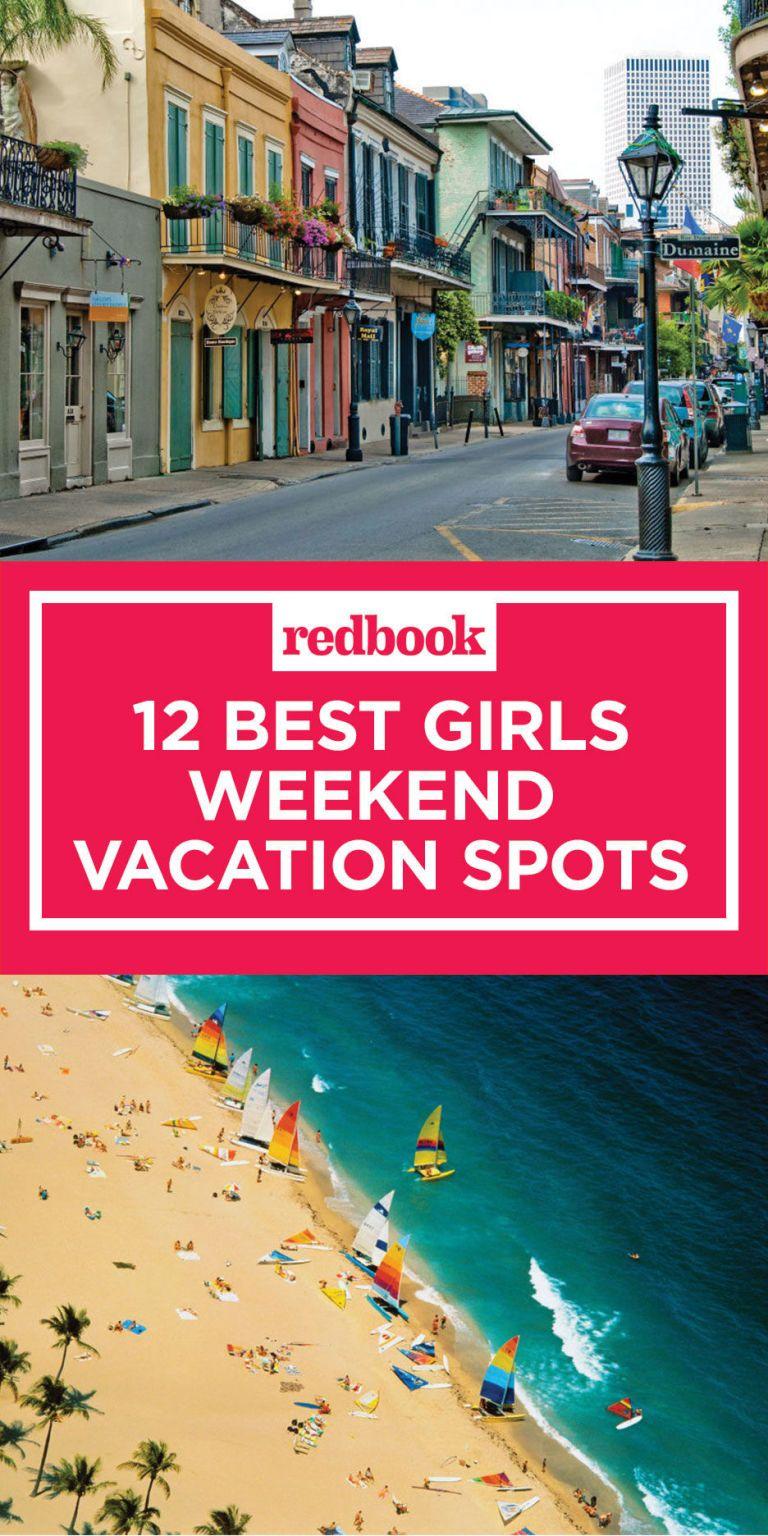 15 fun girls weekend trip ideas for 2018 best girls for Best spas for girlfriend getaway