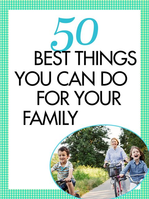 50 Best-Ever Ideas to Make Your Family Closer