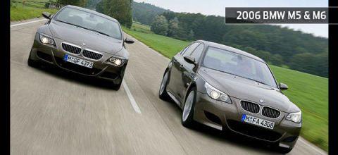 2006 BMW M5 &,, M6