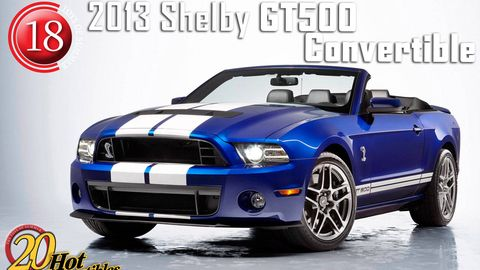 2013 Ford Shelby Gt500 Convertible 20 Hot New Convertibles