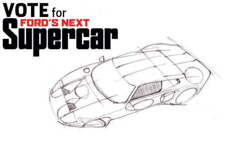 Vote for Ford's Next Supercar
