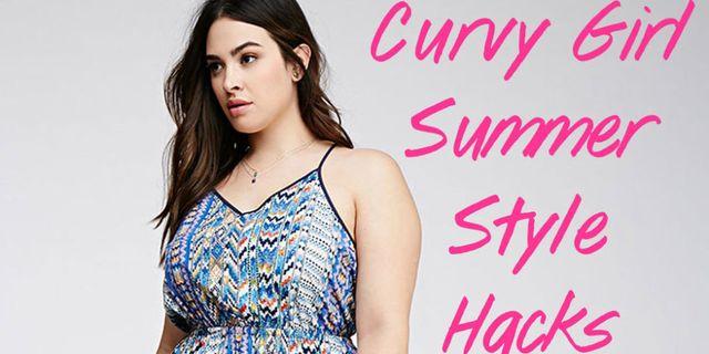 ea3c2e041ea 9 Curvy Girl Fashion Hacks to Get You Through Summer
