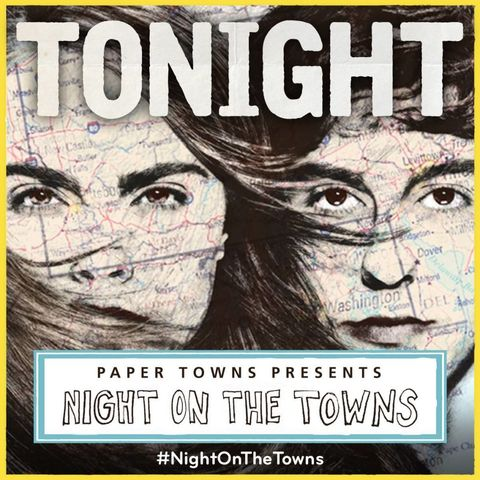 paper towns tonight