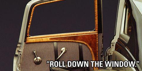Roll Down the Window