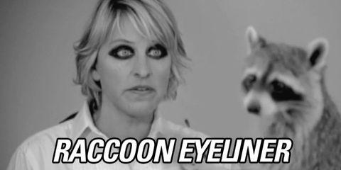 Raccoon Eyeliner