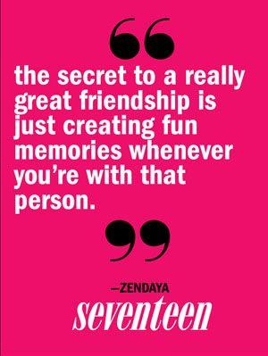 Quotes About Lasting Friendship Magnificent Zendaya Coleman Friendship Secrets  Celeb Quotes