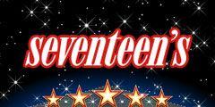 <i>Seventeen</i>'s Entertainment Guide