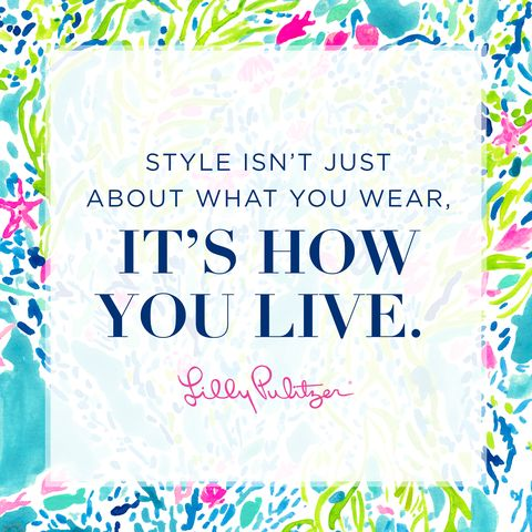 Best Lilly Pulitzer Quotes Best Lilly Pulitzer Quotes