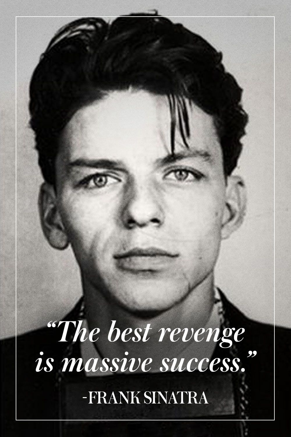 Sinatra Quotes The Man The Myth The Legend Our Favorite Frank Sinatra Quotes