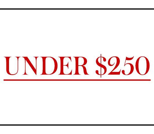 Under $250