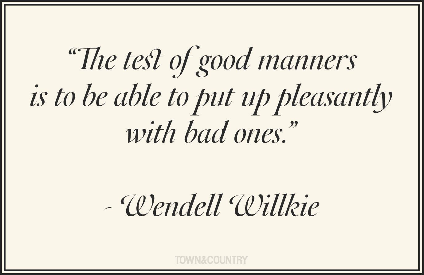 Quotes on etiquette and good education