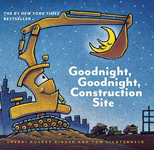 7e3bc2c396e4 Parents Swear 'Goodnight, Goodnight, Construction Site' Will Instantly Make  Your Kids Fall Asleep