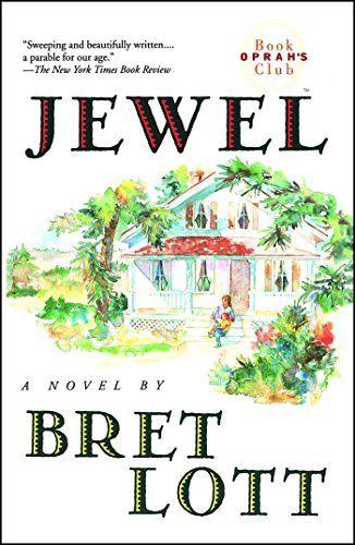 Jewel by Bret Lott