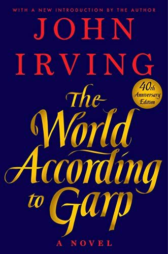 read the world according to garp 40th anniversary edition forward by