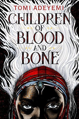 Best Debut Author: Children of Blood and Bone