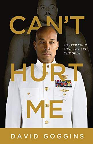 David Goggins 'Cant Hurt Me' Book Review
