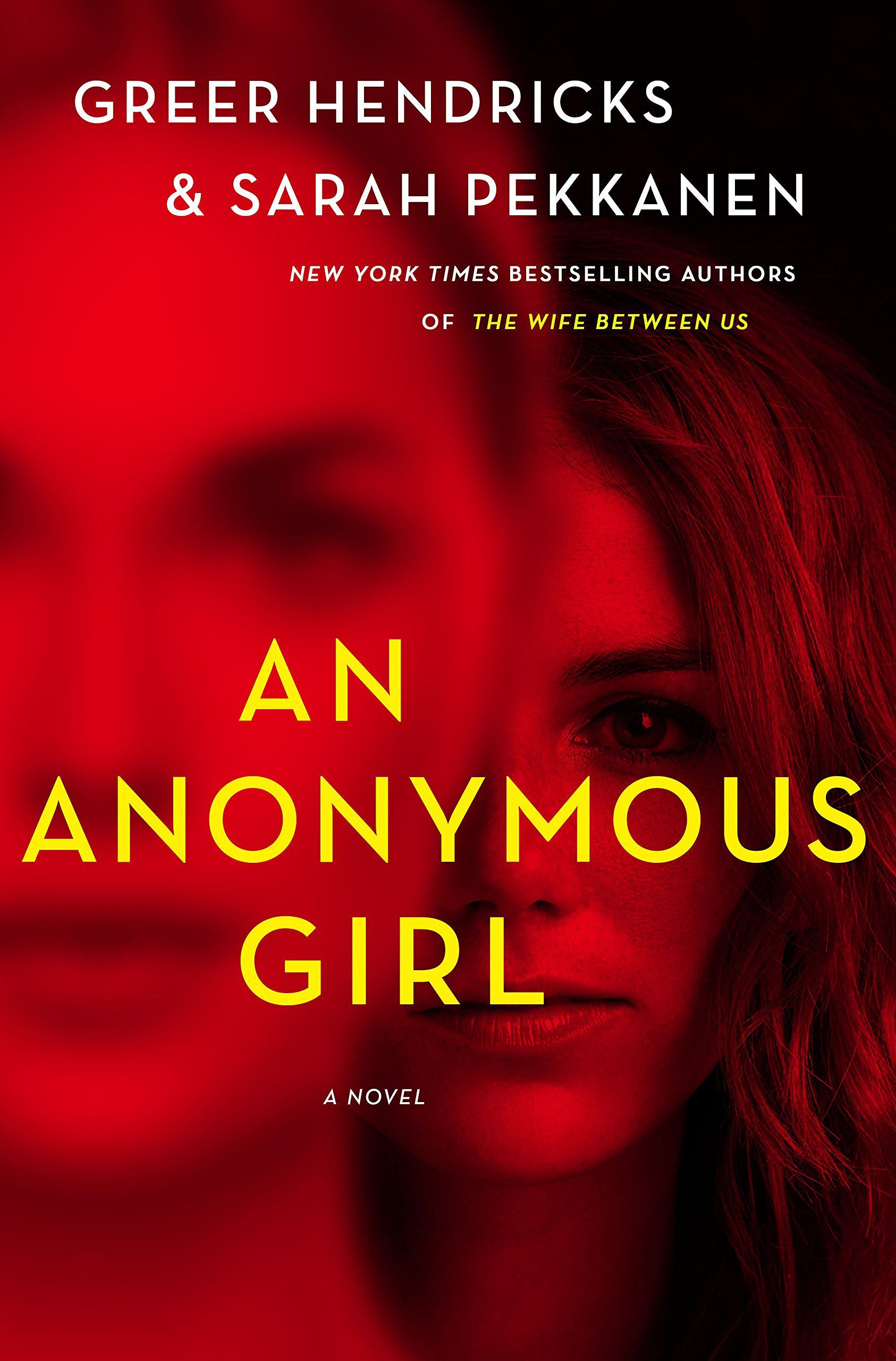 'An Anonymous Girl' by Greer Kendricks and Sarah Pekkanen